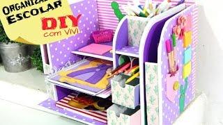 DIY/ Organizador Escolar / Especial para Crianças