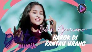 Icha Guciano - HAROK DI RANTAU URANG ( Lagu Minang Terbaru 2020 )