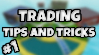 ROBLOX | Trading Tips and Tricks Ep. 1