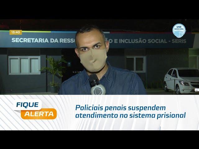 Policiais penais suspendem atendimento no sistema prisional de Alagoas