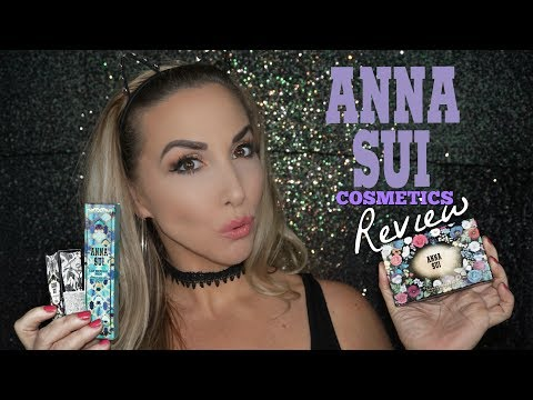 ANNA SUI COSMETICS REVIEW | LUXURY MAKEUP BRAND