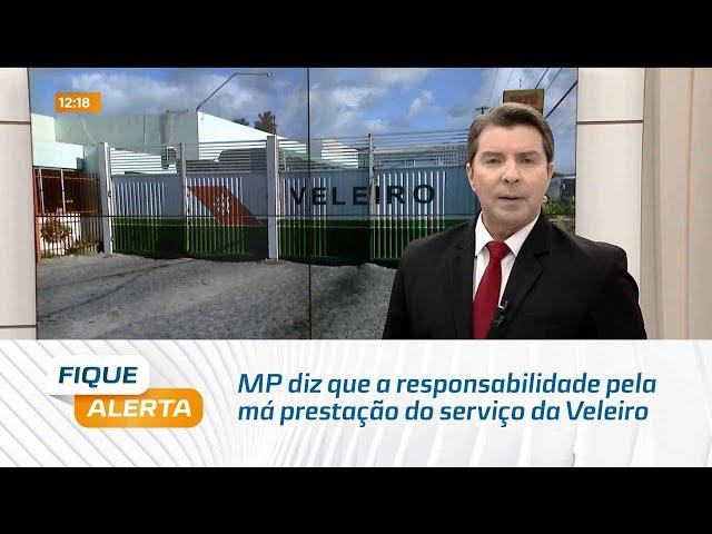 MP diz que a responsabilidade pela má prestação do serviço da Veleiro é da Arsal