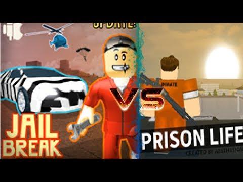 Jailbreak VS Prison Life