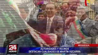 Moquegua: autoridades y vecinos destacan cualidades de Martín Vizcarra (1/2)