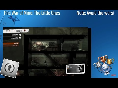 This War Of Mine: The Little Ones - Note: Avoid The Worst - Trophy/Achievement (CZ)