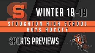 Stoughton High Boys Hockey 2018-2019 Season Preview