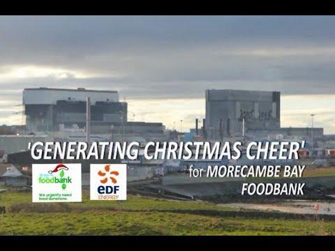 Morecambe Bay Foodbank Generating Christmas Cheer At Heysham 1 And 2 With Edf