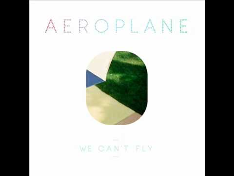 Aeroplane - We Can't Fly - (Eskimo rec. preview)