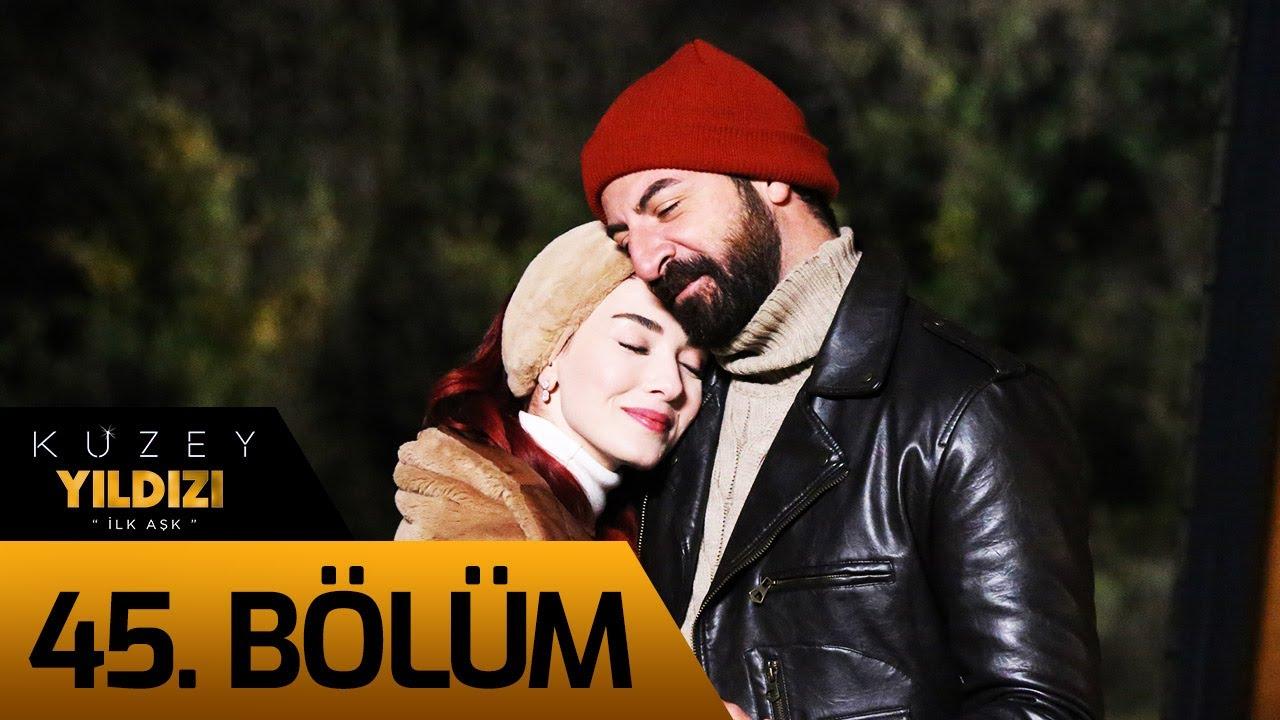 Download Kuzey Yıldızı İlk Aşk 45. Bölüm