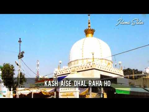 😍 Khwaza Garib Nawaz Whatsapp Status Video ❤️ 2018