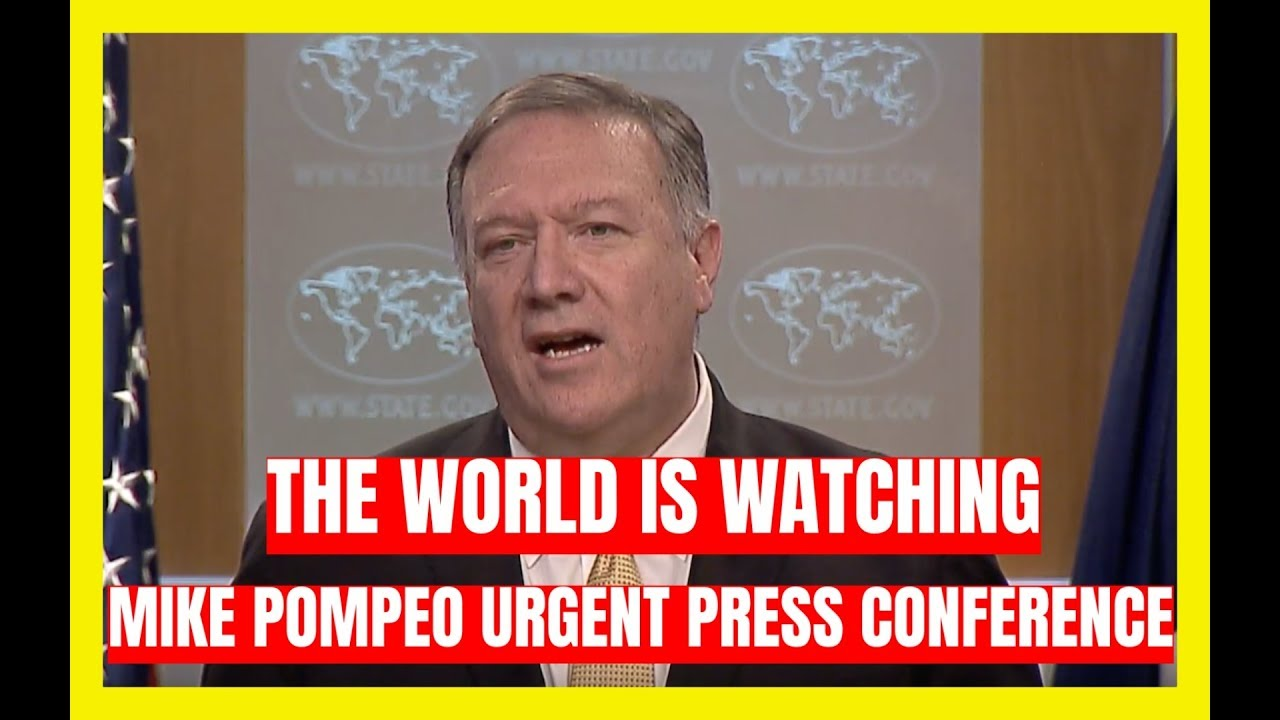 GST THE WORLD IS WATCHING: Mike Pompeo URGENT Press Conference at the State Department