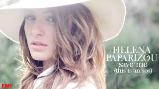 Helena Paparizou - Save Me (This is an SOS)