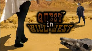 Quest in the Wild West V.2- Specjal urodzinowy.