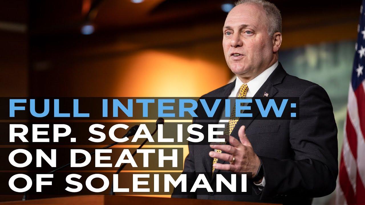 FULL Interview - Rep. Steve Scalise on Death of Soleimani - ACLJ