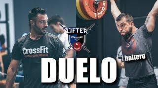 DUELO: CrossFit® Vs Halterofilia