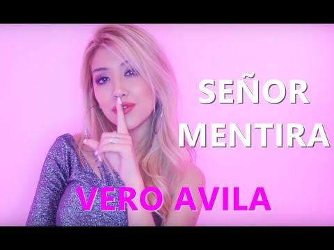 Verónica Avila - Señor Mentira (Video Lyric) -VERSIÓN CUMBIA