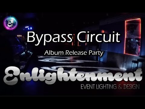 Lighting Bypass Circuit's Album Release Party 2018