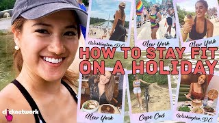 How To Stay Fit On A Holiday (Without Sacrificing Fun!) - No Sweat: EP23