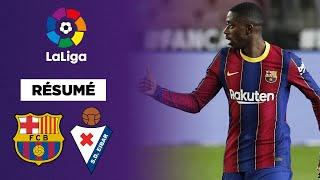 🇪🇸 Résumé : Dembélé sauve le Barça face à Eibar