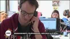 Renseignements téléphoniques : non mais allô quoi !