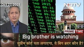 Prime Time With Ravish Kumar   Pegasus Snooping Case Highlights: Supreme Court Forms Probe Panel
