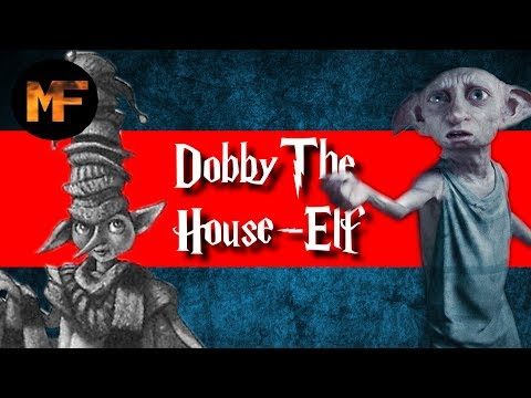 The Life of Dobby (Origins Explained)