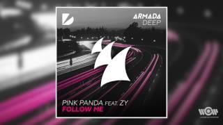 Pink Panda - Follow Me (feat. Zy) | Official Audio