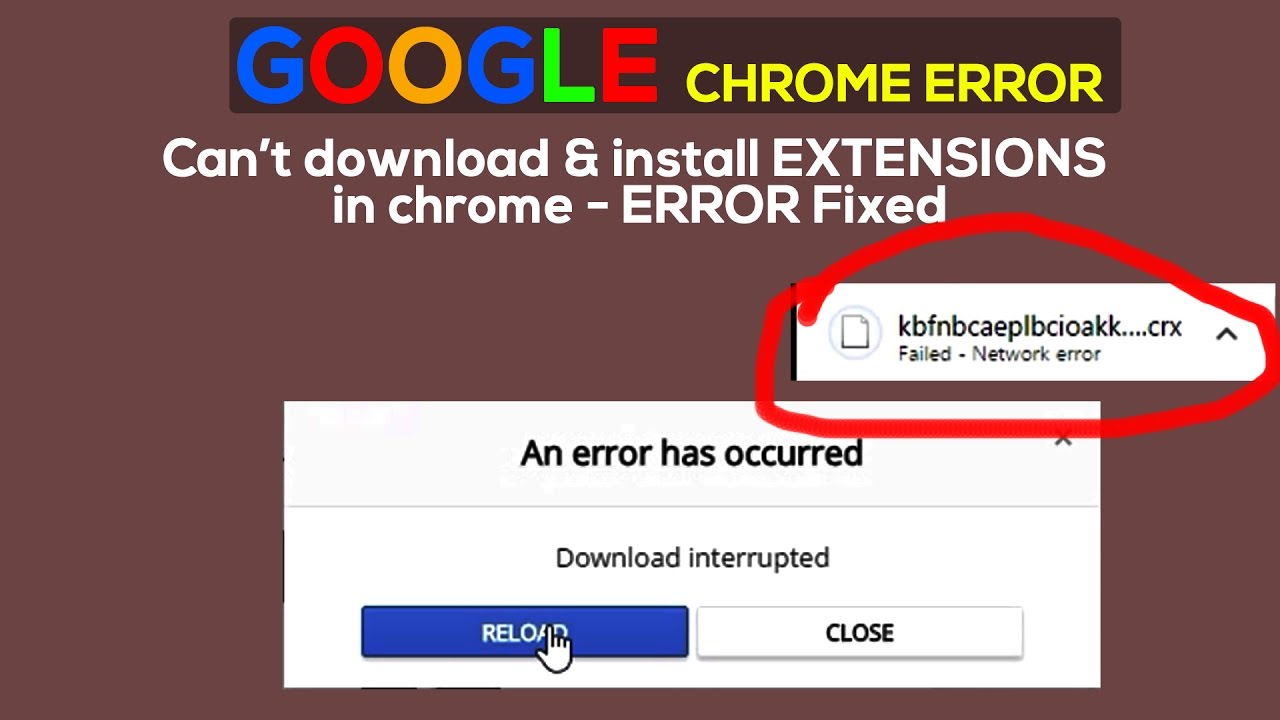 can t install extensions on chrome network error