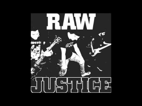 RAW JUSTICE  ENOUGH