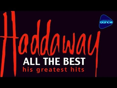Haddaway - All The Best (His Greatest Hits) (1999) [Full Album]