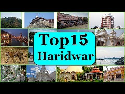 Haridwar Tourism | Famous 15 Places to Visit in Haridwar Tour