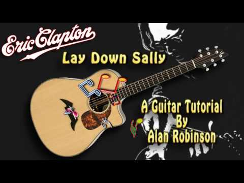 Lay Down Sally - Eric Clapton - Acoustic Guitar Lesson (easy-ish)