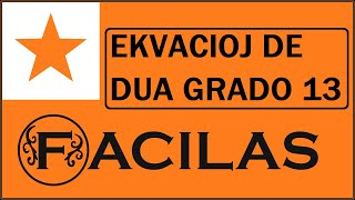 EKVACIOJ DE DUA GRADO 13 (ESPERANTO)