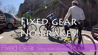 Cycling in Catalonia Spain - Montserrat with fixed gear track bikes (no brakes!)