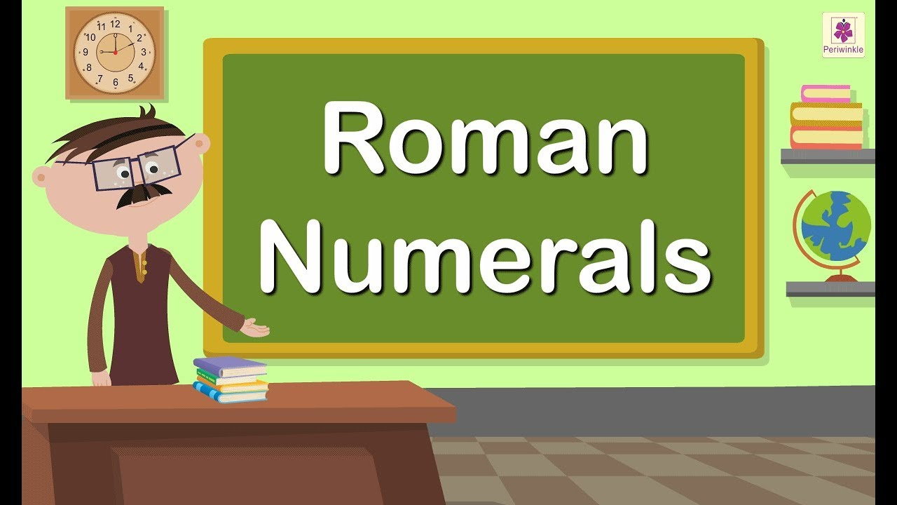 hight resolution of Roman Numerals   Maths Concept For Kids   Maths Grade 5   Periwinkle -  YouTube
