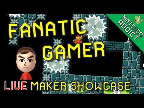 Fanatic Gamer | Live Maker Showcase | Super Mario Maker