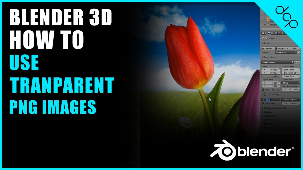 How To Use Transparent Png Image In Blender Video Tutorial