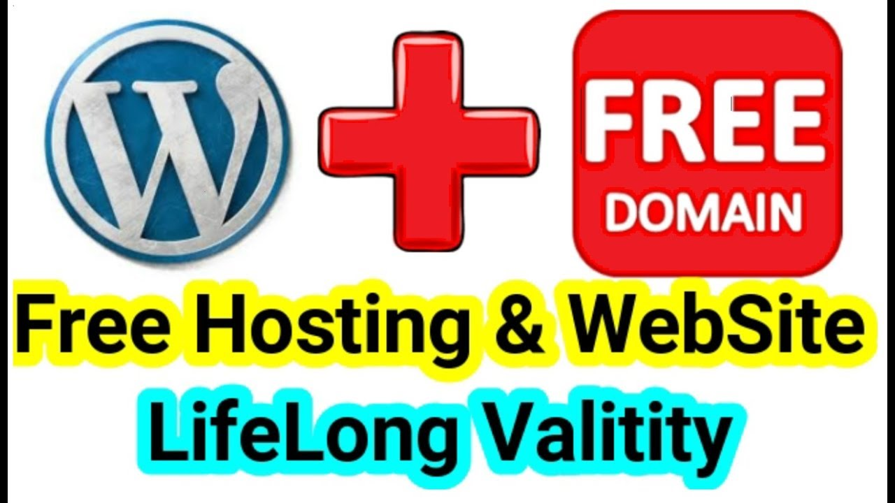 Free Domain Free Hosting and Free WordPress Website for Life long