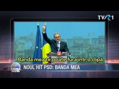 Noul hit PSD: Banda mea (@Starea Naţiei)