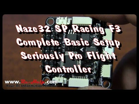 Naze32 SP Racing F3 Deluxe Complete Basic Setup Seriously Pro Flight Controller
