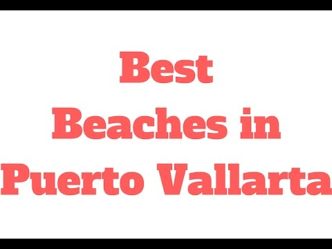 Best Beaches in Puerto Vallarta // 90 Second Know How - Trav