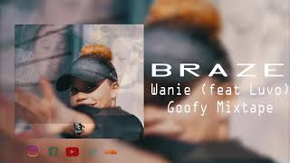 Wanie -Braze feat. Luvo (Official Audio)