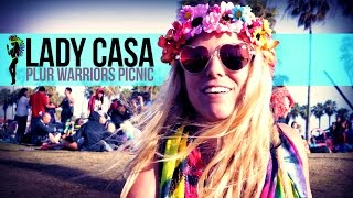 Lady Casa Featured Interview | PLUR Warriors Picnic LA [iHeartRaves.com]