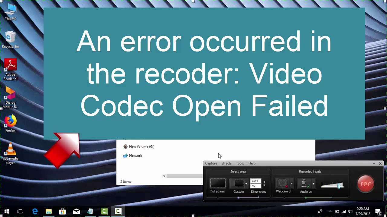 camtasia 9 an error occurred in the recorder video codec open failed