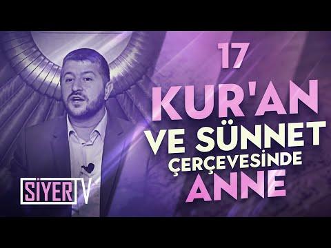 Kur'an ve Sünnet Çerçevesinde Anne / Muhammed Emin Yıldırım (17. Ders)