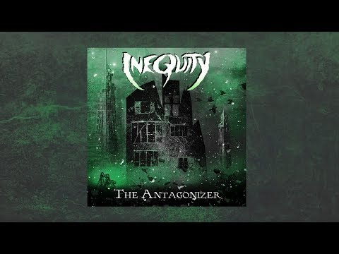 INEQUITY - THE ANTAGONIZER [Full Demo 2018]