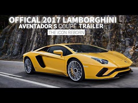 2017 Lamborghini Aventador S Coup Trailer Youtube