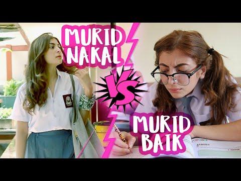 Murid Baik VS Murid Nakal