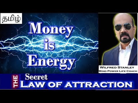 Tamil - Money is Energy | Law of attraction| The Secret to attract money