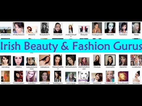 Irish Beauty/Fashion YouTubers/Gurus!